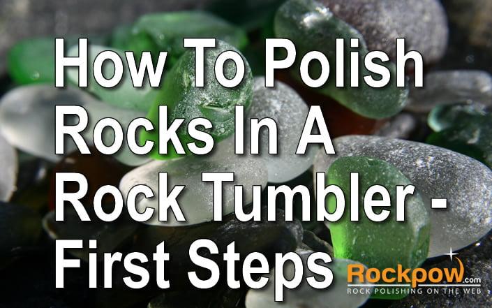 how to polish rocks